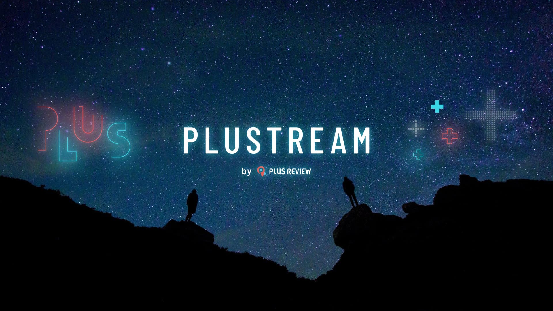 PLUSTREAM